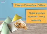 Oxygen Promoting Pillow
