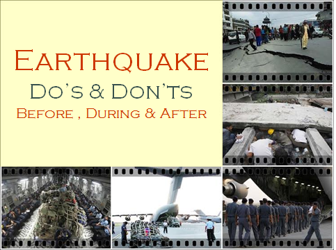 Earthquake Do's and Don'ts