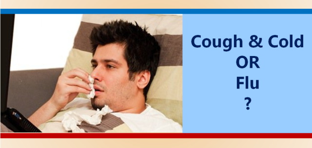 Cough and Cold OR Flu